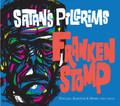Satan's Pilgrims - Frankenstomp CD