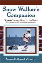 Snow Walkers Companion Garrett and Alexandra Conover