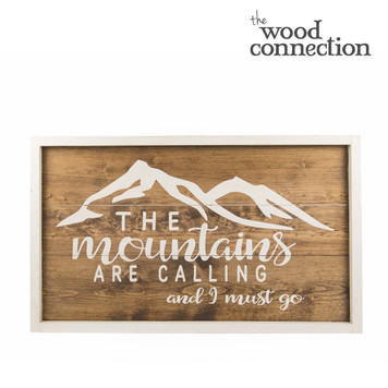 Mountains are Calling  Plank Sign