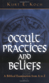 Occult Practice and Beliefs
