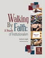 TIL Walking by Faith: A Study of Institutionalism