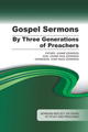 Gospel Sermons by Three Generations