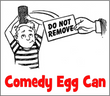 Comedy Egg Can Magic Trick