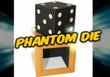 Phantom Die Difatta Magic Trick