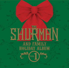 Shurman & Family Holiday Album Vol. 1