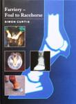 Farriery - Foal to Racehorse book, Simon Curtis