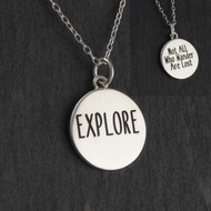 Engraved EXPLORE Necklace - 925 Sterling Silver, Not All Who Wander Are Lost