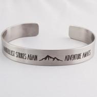 Wanderlust Strikes Again Adventure Awaits Bracelet - Engraved Stainless Steel Cu