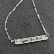 Explore Your Heart Necklace - Engraved Stainless Steel