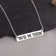 You're My Person Bar Necklace - 925 Sterling Silver