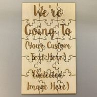 We're Going To... Custom Wooden Puzzle - Personalized Surprise Vacation Trip Gift