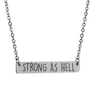 Strong As Hell Horizontal Bar Necklace - Stainless Steel