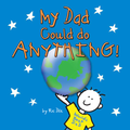My Dad Could Do Anything! Book