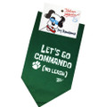 Let's Go Commando (No Leash) — Dog Bandanna