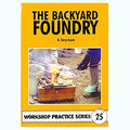 THE BACK YARD FOUNDRY (book) by TERY ASPIN