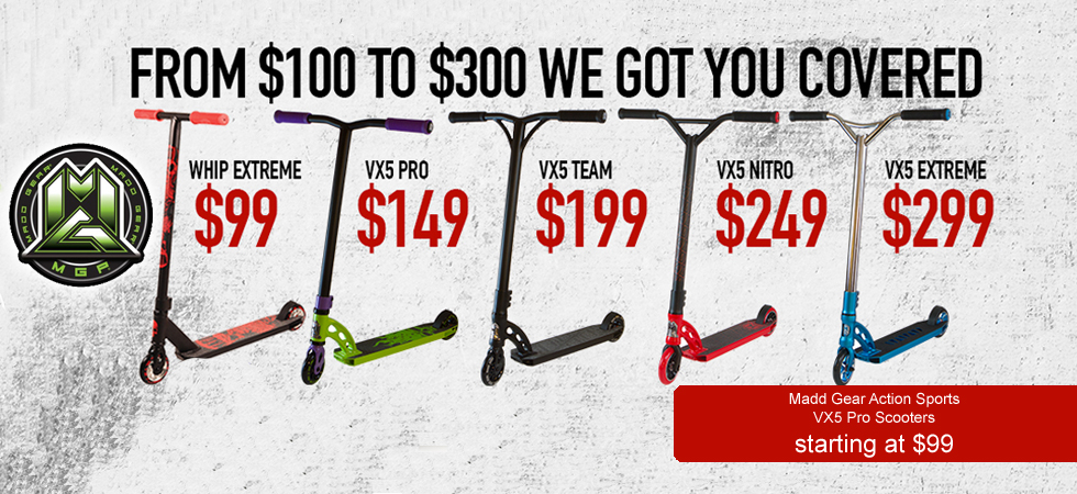 Madd Gear Pro Scooters comes in all different sizes and budgets.