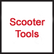 Scooter Tools