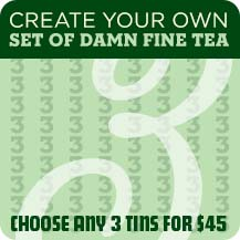 Create Your Custom Set of Damn Fine Tea