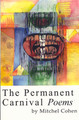 The Permanent Carnival Poems