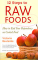 12 Steps to Raw Foods (Updated version)