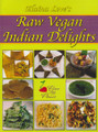 Raw Vegan Indian Delights