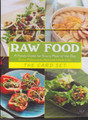 Raw Food - A Handy Guide for Every Meal of the Day