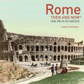 Then and Now: Rome Photography Book