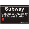 Columbia University Replica Subway Sign