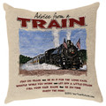 """ADVICE FROM A TRAIN"" TAPESTRY THROW PILLOW - 17"" SQUARE - RAILROAD"