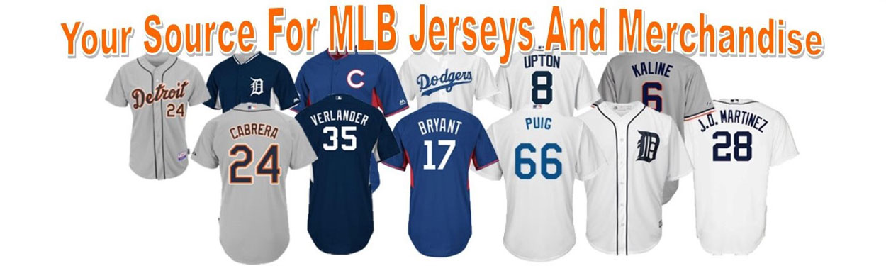 MLB Jerseys and Merchandise
