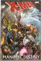 X-MEN MANIFEST DESTINY HC - FREE USA SHIPPING