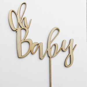 Oh Baby - Baby Shower - Wood Cake Topper / wooden topper