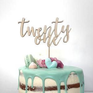 Twenty One - 21 birthday 21st - Wood Cake Topper / wooden topper