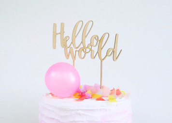Hello world - Baby Shower - Wood Cake Topper / wooden topper
