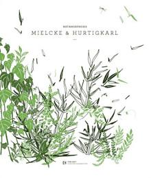 Metamorphosis: Mielcke & Hurtigkarl