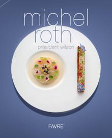 Michel Roth: Président Wilson