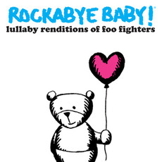 Lullaby Renditions of Foo Fighters CD