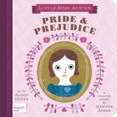 Baby Lit Pride and Prejudice by Jennifer Adams
