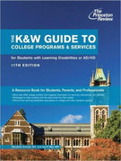 K&W Guide to Colleges for Students with Learning Disabilities: