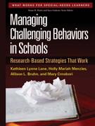 Managing Challenging Behavior in Schools: Research-Based Strategies