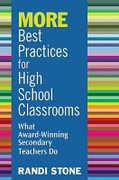 More Best Practices for High School Classrooms: