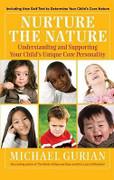 Nurture the Nature: