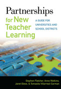 Partnerships for New Teacher Learning: A Guide for Universities