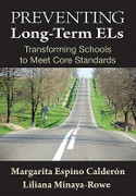 Preventing Long-Term ELs: Transforming Schools to Meet Core Standards