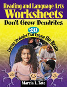 Reading and Language Arts Worksheets Don't Grow Dendrites: