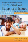 Recognize and Respond to Emotional and Behavioral Issues In The Classroom: