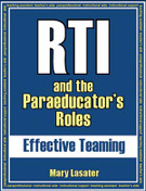 RTI and the Paraeducator's Roles: Effective Teaming