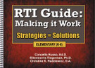 RTI Guide: Making It Work, Strategies = Solutions