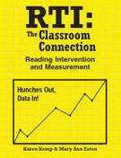 RTI: The Classroom Connection for Literacy: