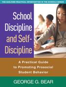 School Discipline and Self-Discipline: